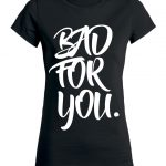 bad-for-you-shirt-dames-zwart