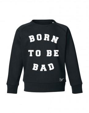 born to be bad zwart