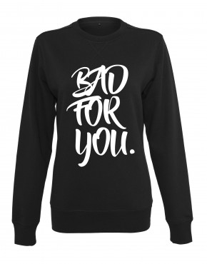 dames-sweater-bad-for-you-zwart