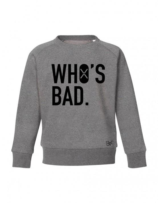 whos bad grijs